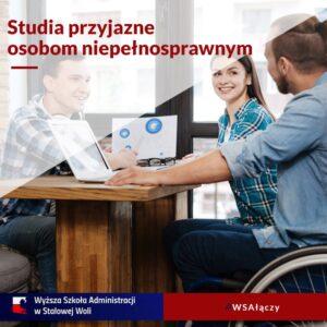 WSA łączy – program zwiększenia dostępności WSA, m.in.dla osób niepełnosprawnych.